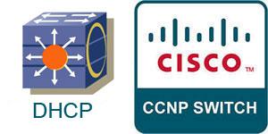 آموزش سیسکو CCNP Switch – راه اندازی DHCP Server